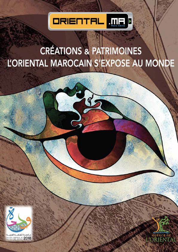 Hors série : Créations & patrimoine, l'Oriental Marocain s'expose au monde – VF
