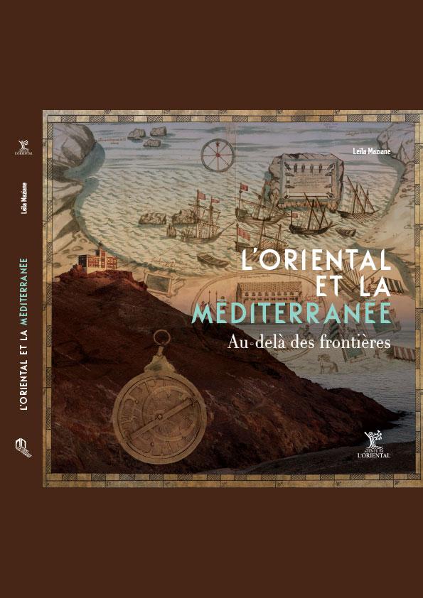 L'Oriental et la Méditerranée