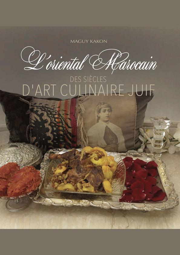 L'Oriental marocain : Des siècles d'art culinaire juif